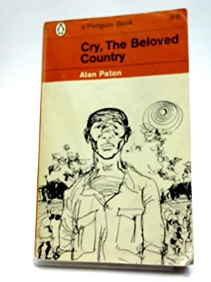 Cry, The Beloved Country: Alan Paton