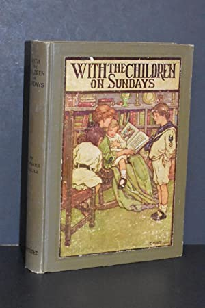 With the Children on Sundays; Through Eye-Gate and Ear-Gate into the City of Child Soul