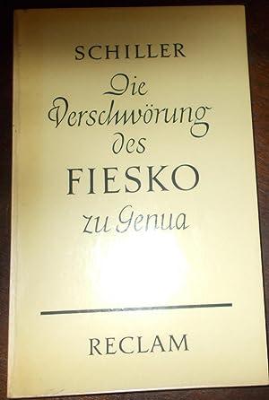 Die Verschwörung des Fiesko zu Genua: Ein: Friedrich Schiller