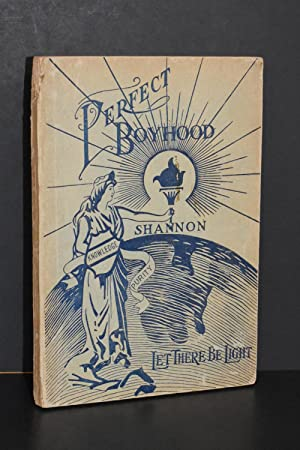 Perfect Boyhood; Vital Information for Young Boys