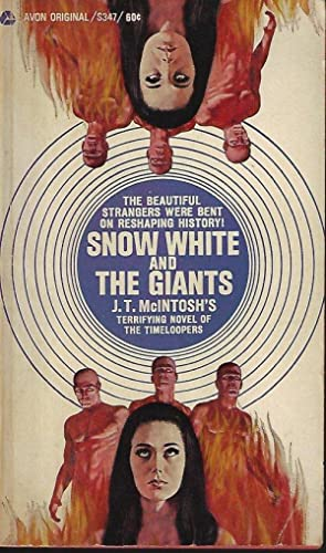 SNOW WHITE AND THE GIANTS: McIntosh, J. T.