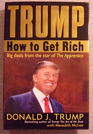 Trump: How to get Rich: Trump, Donald J.