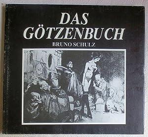 Das Götzenbuch: Schulz, Bruno