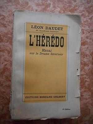 L'Heredo - Essai sur le drame interieur: DAUDET Leon