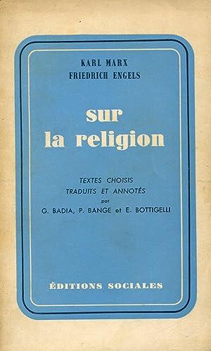 Sur la religion: MARX Karl, ENGELS