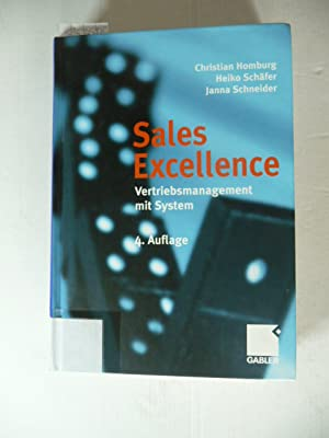Sales excellence : Vertriebsmanagement mit System: Homburg, Christian,i1962- ;