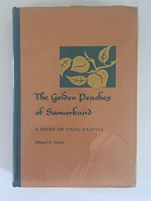The Golden Peaches of Samarkand: A Study of T'ang Exotics.