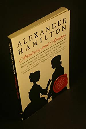 Adultery and apology: observations on certain documents: Hamilton, Alexander, 1755-1804