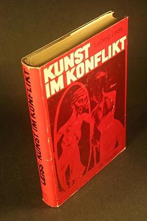 Kunst im Konflikt. Kunst und Künstler im: Leiss, Ludwig, 1909-