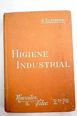 Nociones de Higiene Industrial: Eleizegui, José de