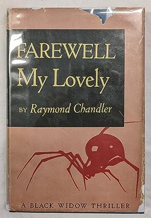 FAREWELL MY LOVELY (A Black Widow Thriller): Chandler, Raymond