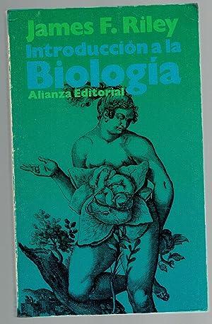 INTRODUCCIÓN A LA BIOLOGÍA: James F. Riley
