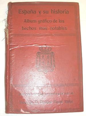 España y su historia. Album gráfico de: Saturnino Calleja Fernández.