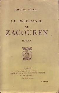 La délivrance de Zacouren - Philippe Millet: Philippe Millet