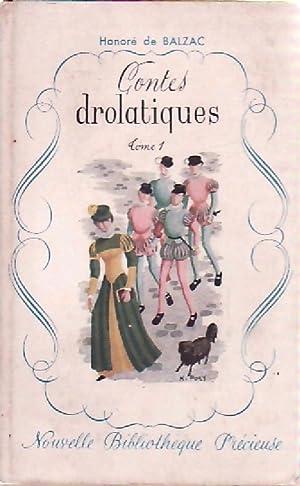 Contes drolatiques Tome I - Honoré De: Honoré De Balzac
