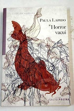 Horror vacui: Lapido, Paula