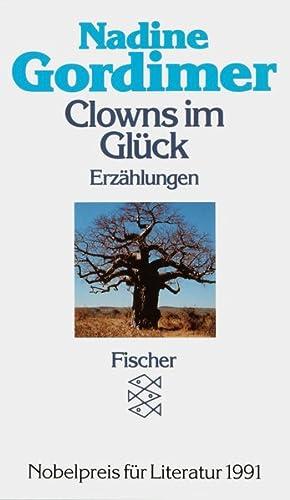 Clowns im Glück. Erzählungen (Fischer Taschenbücher): Gordimer, Nadine: