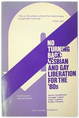 No Turning Back: Lesbian and Gay Liberation: Goodman, Gerre; Lakey,