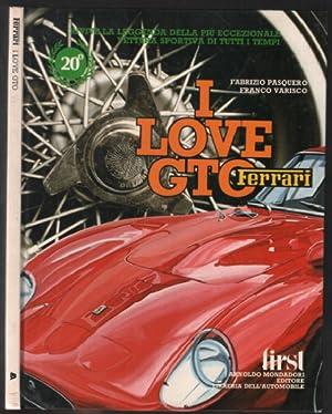 I love GTO Ferrari: Pasquero ; Varisco