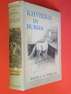 Khyberie in Burma: The Adventures of a: Major C M