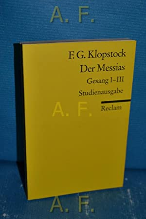 Der Messias : Gesang 1 - 3.: Klopstock, Friedrich Gottlieb: