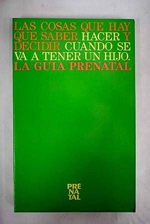 La guía Prénatal: Varios Autores