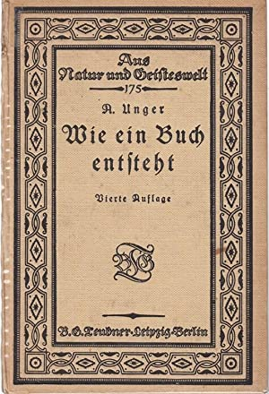 Bestell.Nr. 317752 Wie ein Buch entsteht, Aus: A.W.Unger