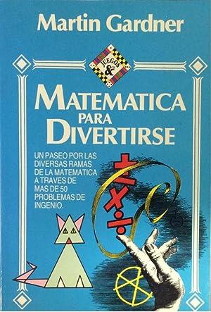 Matemática para divertirse: Martin Gardner