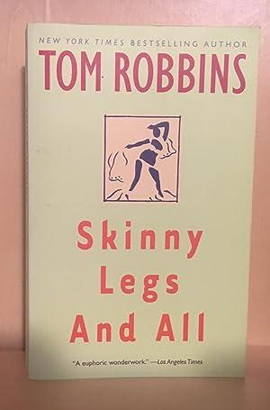 Skinny Legs And All: Robbins,Tom