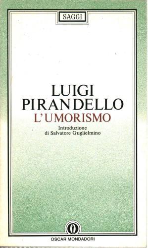 L'umorismo.: Pirandello Luigi