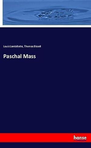 Paschal Mass: Louis Lambillotte