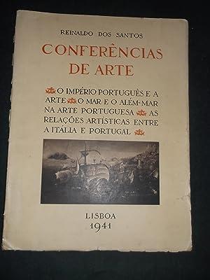 Conferências de Arte - O Império Português: Santos (Reinaldo dos)