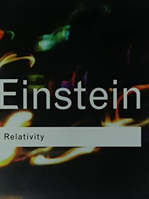 Relativity - The Special and The General: Albert Einstein