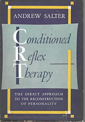 Conditioned Reflex Therapy: Salter, Andrew