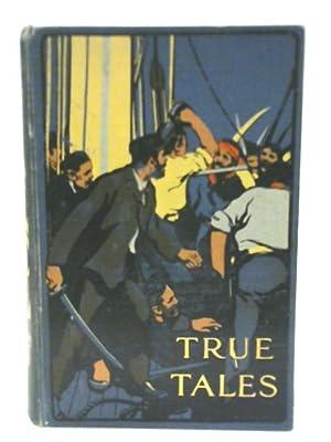 True Tales Of Travel And Adventure, Valour: James Macaulay