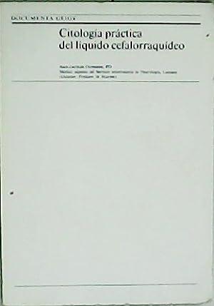 Citología práctica del líquido cefalorraquídeo. Prólogo de: DUFRESNE, Jean-Jacques.-