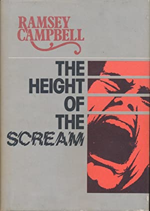 The Height of the Scream SIGNED x: Ramsey Campbell