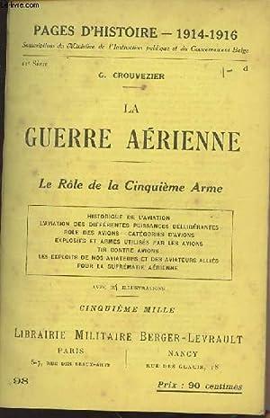 Pages d'Histoire - 1914-1916 N°98 La guerre: Crouvezier G.