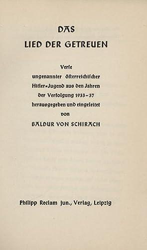 Das Lied der Getreuen. Verse ungenannter österreichischer: Schirach, Baldur von,