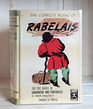 The Complete Works of Rabelais, The Five: Rabelais; Le Clercq,