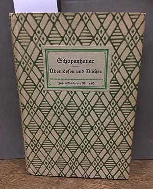 Über Lesen und Bücher. Insel-Bücherei Nr. 138: Schopenhauer, Arthur: