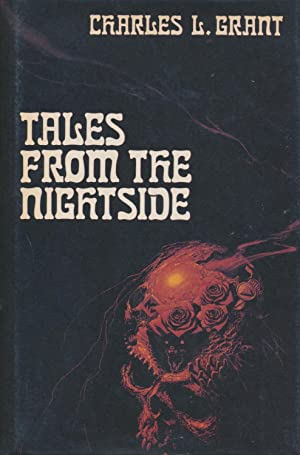 Tales From the Nightside SIGNED x 2: Charles L. Grant