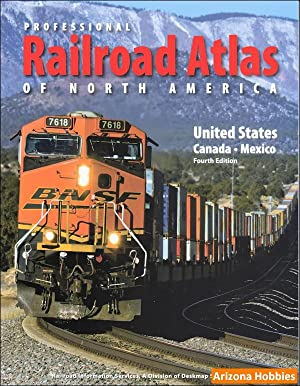 Professional Railroad Atlas of North America 4th: DeskMap Systems