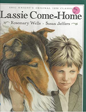 Lassie Come Home: Rosemary Wells