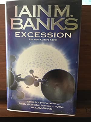 Excession: Iain M Banks