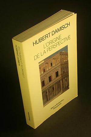 L'origine de la perspective.: Damisch, Hubert