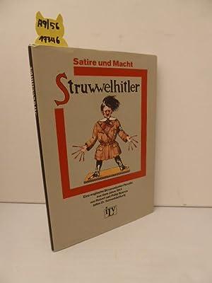 Struwwelhitler : e. engl. Struwwelpeter-Parodie aus d.: Schrecklichkeit Pseud.) und