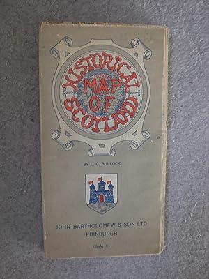 HISTORICAL MAP OF SCOTLAND: Bullock, L.G.