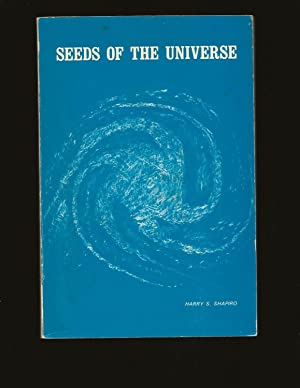 Seeds of the Universe (Signed and inscribed to Theodore Bikel)