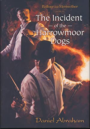 The Incident of the Marrowmoor Dogs: Daniel Abraham